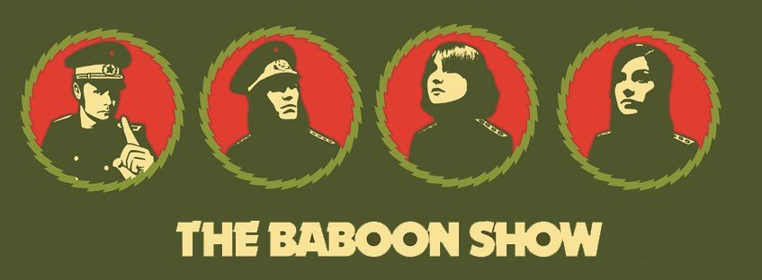 The Baboon Show – You got a problem without knowing it