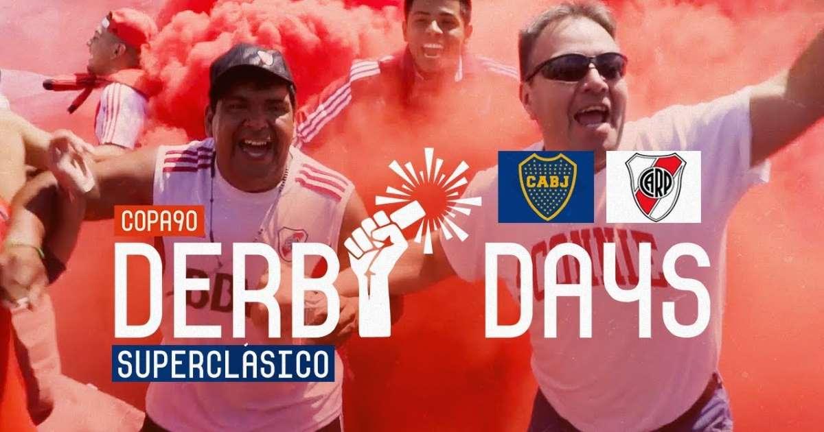 Copa90   Derby Days – El Superclásico River Plate vs Boca Juniors