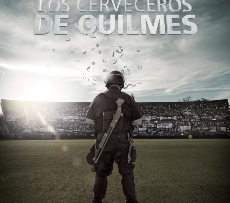 Los Cerveceros de Quilmes – Die Bierbrauer aus Quilmes