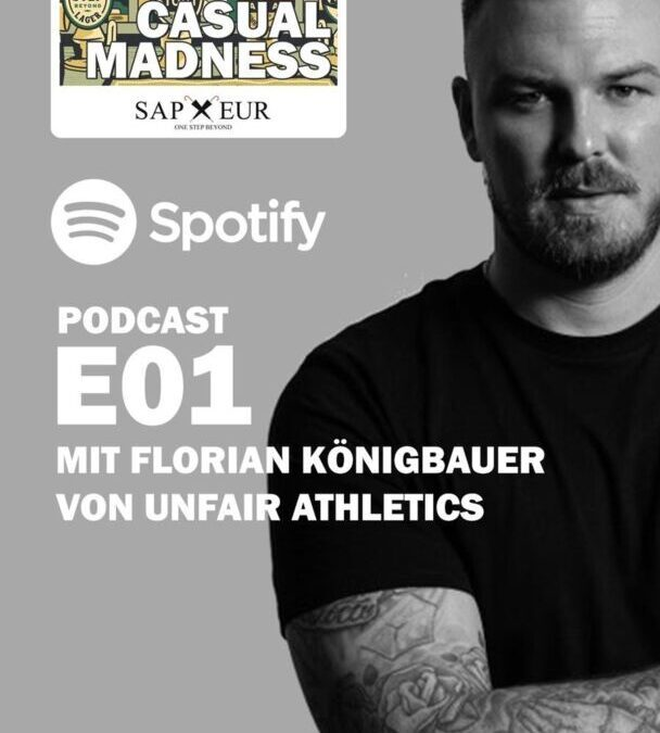 CASUAL MADNESS | Der Podcast von Sapeur – One Step Beyond